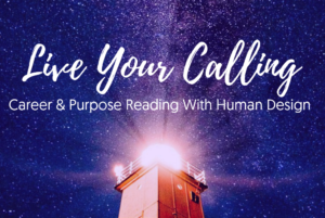 Career And Purpose Reading, Human Design With Ponny Lam